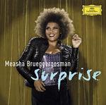 Surprise - Maesha Brueggergosman