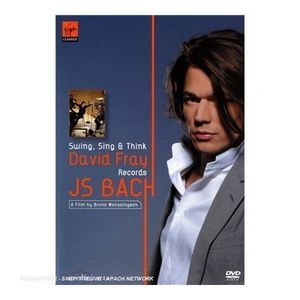 Swing, sing and think JS Bach David Fray