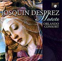 Josquin Desprez Orlando Consort