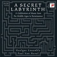 A secret Labyrinth Huelgas Ensemble