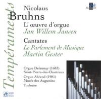 Bruhns oeuvre pour orgue jansen