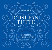 Cosi fan tutte Currentzis