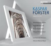 Kaspar Forster Traversees baroques
